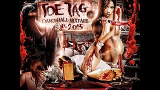 Toe Tag DanceHall Mix (DJ FearLess)