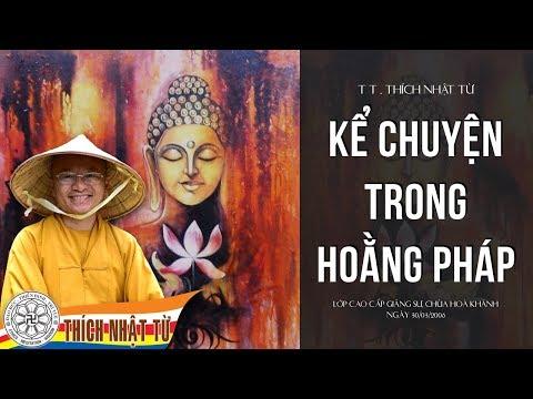 Sư Phạm Giáo Lý Phật Giáo: Kể chuyện trong hoằng pháp (30/03/2006)