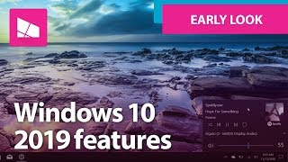 Windows 10 In 2019: An Early Look At New Features Coming Soon To Insiders
