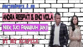 Andra Respati Ft Eno Viola Niek Suci Panabuih Janji...