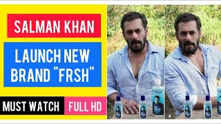 Salman Khan launches his new personal care brand FRSH, starts with sanitisers