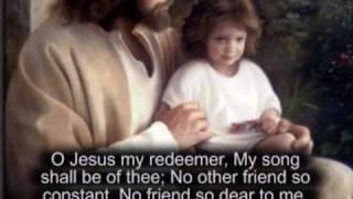 058 O JESUS, MY REDEEMER.wmv
