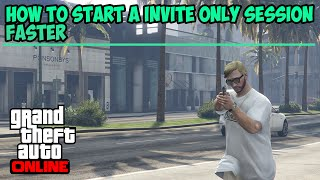 Gta 5 Online - How to Start Invite Only Sessions Faster