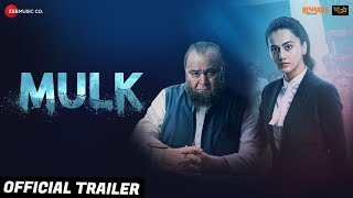 Official Trailer - Mulk