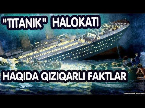 """""""Titanik"""" halokati haqida hayratga soluvchi faktlar"""