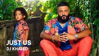 DJ Khaled   Just Us (feat. SZA) (Lyrics)