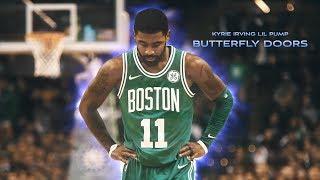 KYRIE IRVING BUTTERFLY DOORS LIL PUMP || NBA MIX ᴴᴰ