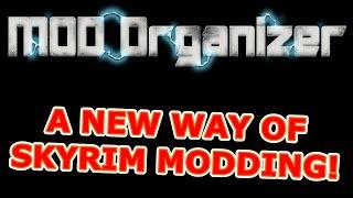 A new way of Skyrim modding - Mod Organizer !