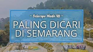 Beberapa Wisata Paling Dicari di Semarang yang Wajib Dikunjungi Traveler