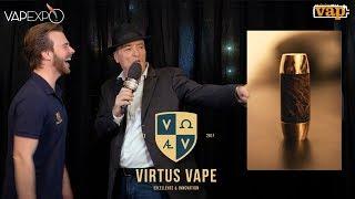 VIRTUS VAPE : Un mod meca à 1000€ !
