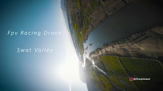 First time flying FPV racing Drone - Swat Valley