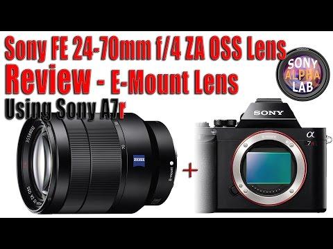 Sony E-Mount 24-70mm f/4 OSS Zeiss Lens Review – sel2470z