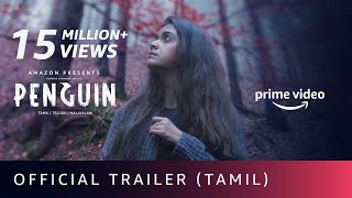 Penguin - Official Tamil Trailer