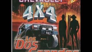 Chevrolet 4X4 - Los Dos Grandes De La Sierra (Chevrolet 4x4)