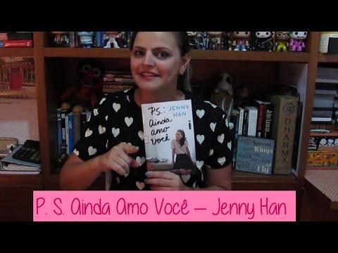 #RESENHA P. S. Ainda Amo Você - Jenny Han | Fik Dik Blog