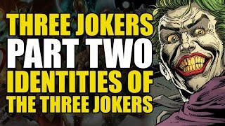 The Three Jokers Identities: The Three Jokers Part 2   Comics Explained