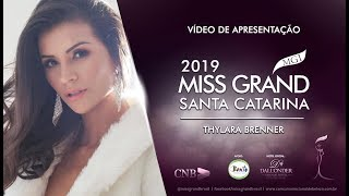 Thylara Brenner Miss Grand Santa Catarina 2019 Presentation Video