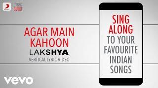 Agar Main Kahoon - Lakshya|Official Bollywood Lyrics|Udit