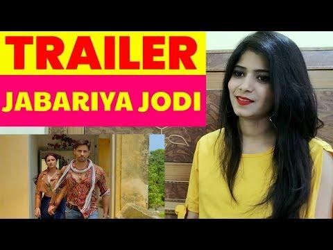 Jabariya Jodi – Official Trailer | Reaction | Sidharth Malhotra, Parineeti Chopra