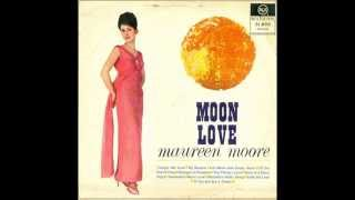 Maureen Moore - Full moon and empty arms