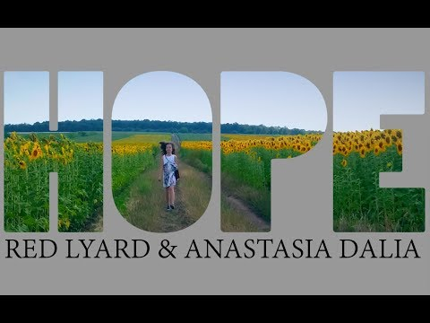 Red Lyard & Anastasia Dalia – Hope Video