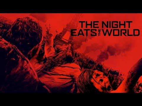 The Night Eats the World ( Gece Dünyayı Yuttuğunda )