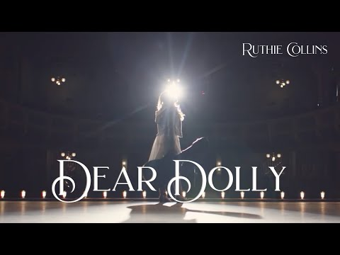 Ruthie Collins - Dear Dolly (Official Music Video)