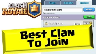 Best Clan to Join :: Clash Royale