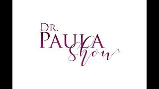 Dr. Paula Show – Episode 1