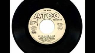 Donny Hathaway - Love Love Love