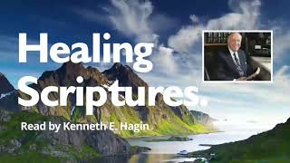 Healing Scriptures Kenneth E  Hagin 1 Reading From Believers Int  Church Channel