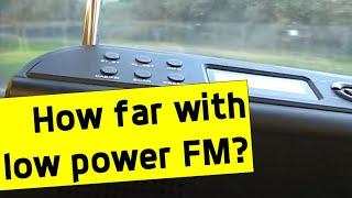 Range testing a 1 watt low power FM broadcast station (Surf FM)