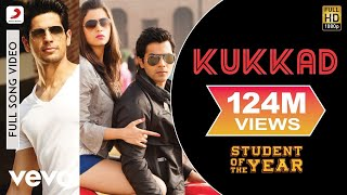 Kukkad - Student of the Year | Sidharth Malhotra | Varun Dhawan