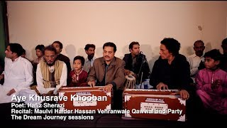 Aye Khusrave Khooban - Maulvi Haider Hassan Vehranwale