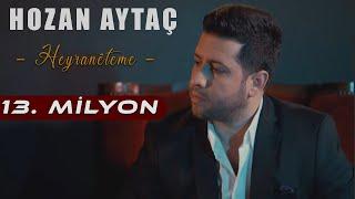 """Hozan Aytaç - Heyranêteme Yeni Klip """"2018""""(Türkçe Altyazılı)"""