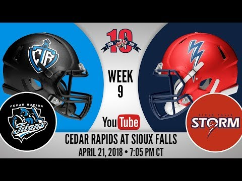 Week 9 | Cedar Rapids Titans at Sioux Falls Storm