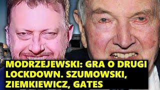 Modrzejewski: Gra o drugi lockdown. Szumowski, Ziemkiewicz, Gates