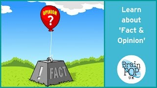 BrainPOP UK - Fact And Opinion