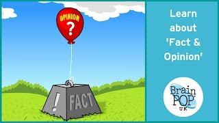 BrainPOP UK - Fact And Opinion