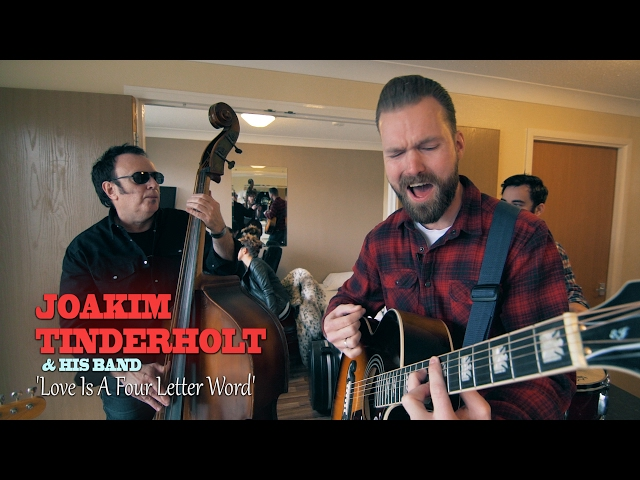 Joakim Tinderholt & His Band – Love Is A Four Letter Word