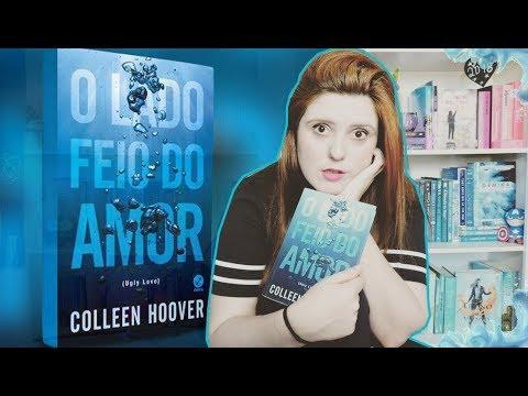 RESENHA-VLOG: O LADO FEIO DO AMOR! | De livro em livro.