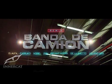 Letra Banda de Camión (Remix) El Alfa, Farruko, Bryant Myers y Más