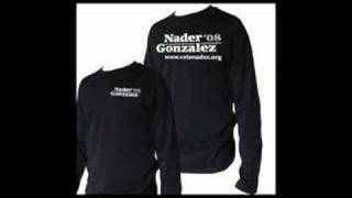 You Asked for It... The Nader/Gonzalez Official Store