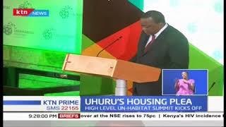 Uhuru addresses affordable housing at UN HABITAT summit