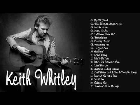 Keith Whitley Greatest Hits Full Album - Best Songs Of Keith Whitley - Coffee Music Channel