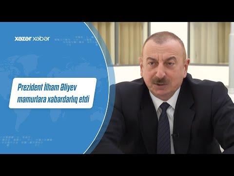 Prezident İlham Əliyev məmurlara xəbərdarlıq etdi