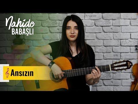 Nahide Babashlı - Ansızın ( Cover ) mp3 yukle - mp3.DINAMIK.az