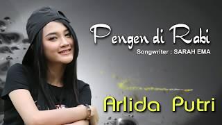 Download lagu Arlida Putri Pengen Di Rabi Mp3