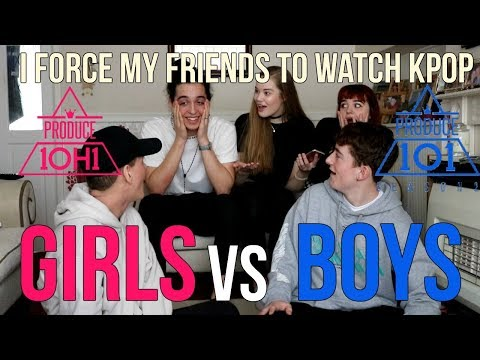 I FORCE MY FRIENDS TO REACT TO KPOP EP.4: PRODUCE101 GIRLS VS BOYS | Lexie Marie