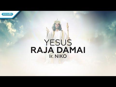 Yesus raja damai   ir niko  video lyric